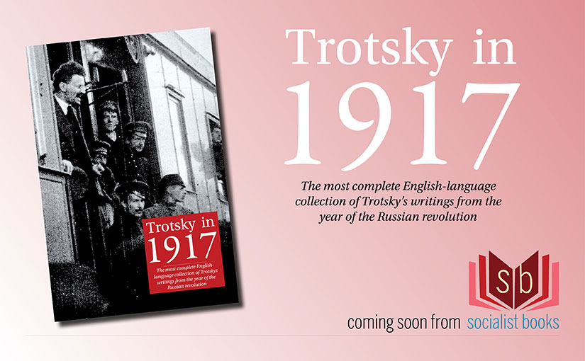 Trotsky in 1917 coming soon