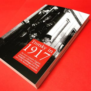 Trotsky in 1917 - available now!