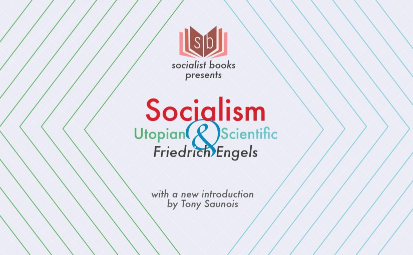 Presenting our new title, Socialism Utopian and Scientific