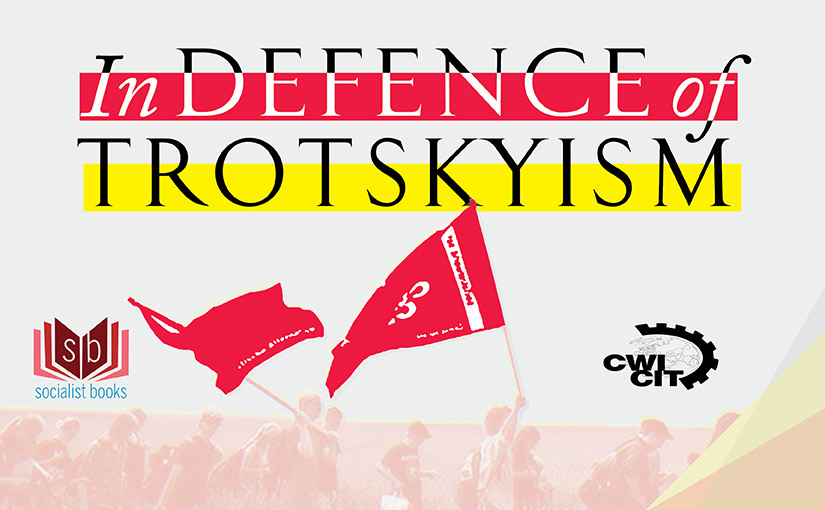 Coming soon – In Defence of Trotskyism